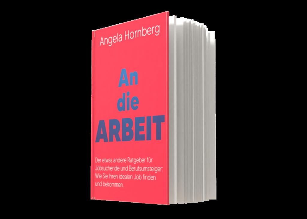 An_die_Arbeit_Angela_Hornberg_Buch